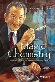 A Life of Magic Chemistry (eBook, PDF)