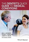 The Dentist's Quick Guide to Medical Conditions (eBook, ePUB)