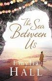 The Sea Between Us (eBook, ePUB)