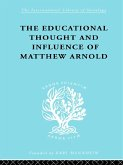 The Educational Thought and Influence of Matthew Arnold (eBook, ePUB)