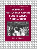 Monarchy, Aristocracy and State in Europe 1300-1800 (eBook, PDF)
