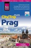 Reise Know-How CityTrip PLUS Prag: Reiseführer mit Faltplan (eBook, PDF)