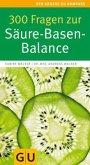 300 Fragen zur Säure-Basen-Balance (Mängelexemplar)