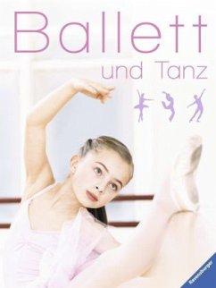 Ballett und Tanz (Mängelexemplar)