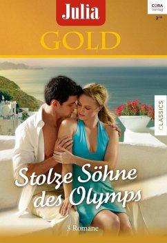 Stolze Söhne des Olymps / Julia Gold Bd.62 (eBo...