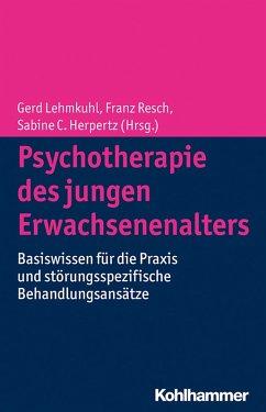 Psychotherapie des jungen Erwachsenenalters (eBook, PDF)