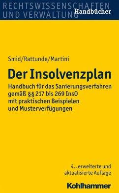 Der Insolvenzplan (eBook, PDF) - Smid, Stefan; Rattunde, Rolf; Martini, Torsten