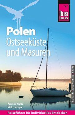 Reise Know-How Polen - Ostseeküste und Masuren: Reiseführer für individuelles Entdecken (eBook, PDF) - Jaath, Kristine