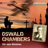 Oswald Chambers (MP3-Download)
