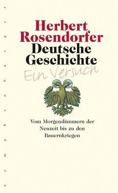 Deutsche Geschichte - Ein Versuch, Bd. 3 (eBook, PDF) - Rosendorfer, Herbert