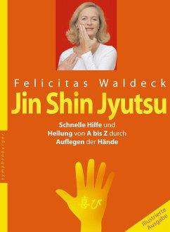 Jin Shin Jyutsu (eBook, PDF) - Waldeck, Felicitas