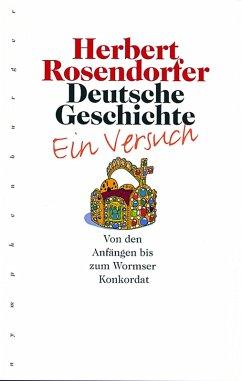 Deutsche Geschichte, Bd. 1 (eBook, PDF) - Rosendorfer, Herbert