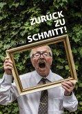 Zurück zu Schmitt! (eBook, ePUB)