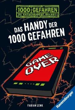 Das Handy der 1000 Gefahren / 1000 Gefahren Bd.38 - Lenk, Fabian