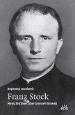 Franz Stock - Menschlichkeit über Grenzen hinweg