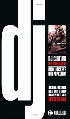 DJ Culture - Poschardt, Ulf