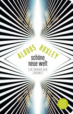 Schöne Neue Welt - Huxley, Aldous