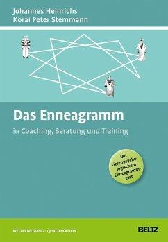 Das Enneagramm in Coaching, Beratung und Training - Heinrichs, Johannes; Stemmann, Korai Peter