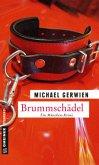 Brummschädel / Exkommissar Max Raintaler Bd.9