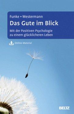 Das Gute im Blick - Funke, Hans-Joachim; Westermann, Julia