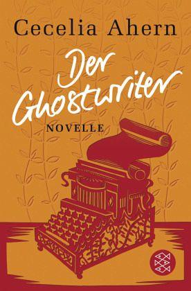 Der Ghostwriter - Ahern, Cecelia