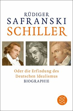 Schiller - Safranski, Rüdiger