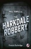 A Paul Temple and the Harkdale Robbery