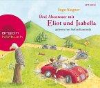 Drei Abenteuer mit Eliot und Isabella: Eliot und Isabella und die Abenteuer am Fluss, Eliot und Isabella und die Jagd na