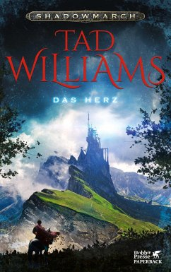Das Herz / Shadowmarch Bd.4 - Williams, Tad