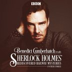 Sherlock Holmes' Rediscovered Railway Mysteries, 2 Audio-CDs