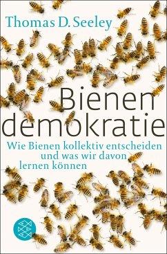 Bienendemokratie - Seeley, Thomas D.