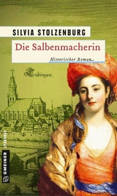Die Salbenmacherin Bd.1 - Stolzenburg, Silvia