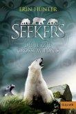 Die letzte große Wildnis / Seekers Bd.4