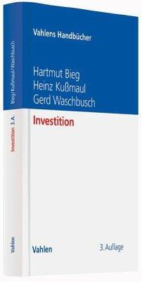 Investition - Bieg, Hartmut;Kußmaul, Heinz;Waschbusch, Gerd