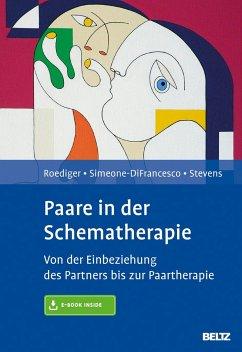 Paare in der Schematherapie - Roediger, Eckhard; Simeone-DiFrancesco, Chiara; Stevens, Bruce A.