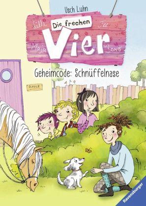 Geheimcode: Schnüffelnase / Die frechen Vier Bd.4 - Luhn, Usch