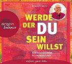 Werde, der du sein willst, 2 Audio-CDs