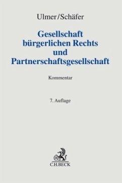 Gesellschaft bürgerlichen Rechts und Partnerschaftsgesellschaft - Ulmer, Peter; Schäfer, Carsten