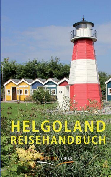 Helgoland Reisehandbuch - Peters, Ulrike Katrin; Raab, Karsten-Thilo