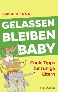 Gelassen bleiben, Baby - Vienna, David