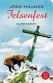 Felsenfest / Kommissar Jennerwein ermittelt Bd.6