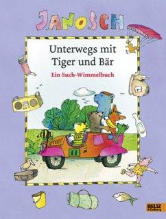 Unterwegs mit Tiger und Bär - JANOSCH