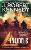 Infidels (Delta Force Unleashed Thrillers, #2) (eBook, ePUB)