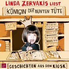 Königin der bunten Tüte, 4 Audio-CDs - Zervakis, Linda
