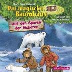 Auf den Spuren der Eisbären / Das magische Baumhaus Bd.12 (1 Audio-CD)