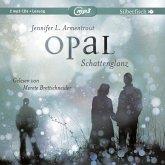 Opal. Schattenglanz / Obsidian Bd.3 (2 Audio-CDs)