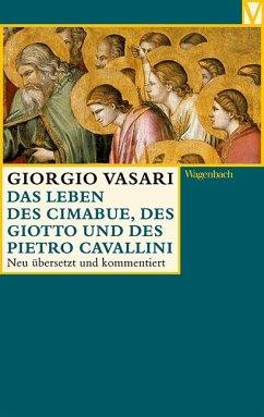 Das Leben des Cimabue, des Giotto und des Pietro Cavallini - Vasari, Giorgio