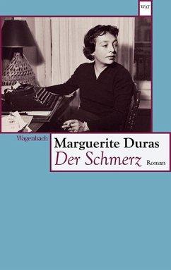Der Schmerz - Duras, Marguerite