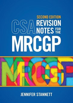 CSA Revision Notes for the MRCGP, second edition (eBook, ePUB) - Stannett, Jennifer