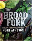The Broad Fork (eBook, ePUB)